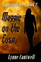 Maggie on the Cusp