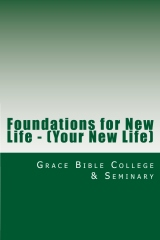 Foundations for New Life
