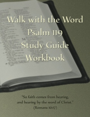 Walk with the Word Psalm 119 Study Guide Workbook