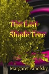 The Last Shade Tree