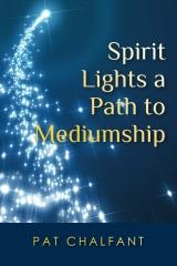Spirit Lights a Path to Mediumship