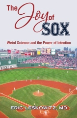 The Joy of Sox: Weird Science and the Power of Intention