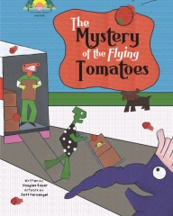 The Mystery Of The Flying Tomatoes