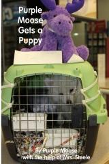 Purple Moose gets a Puppy