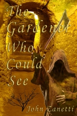 The Gardener Who Could See