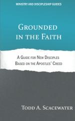 Grounded in the Faith