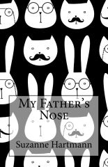 My Father's Nose