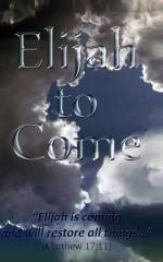 Elijah to Come