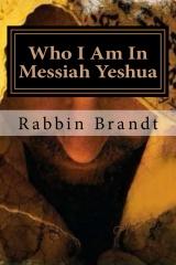 Who I Am In Messiah Yeshua