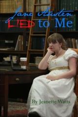 Jane Austen Lied to Me