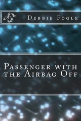 The Passenger with the Airbag Off