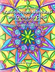 Big Kids Coloring Book: Kaleidoscopic Mandalas and Quotes to Color
