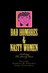 Bad Hombres & Nasty Women