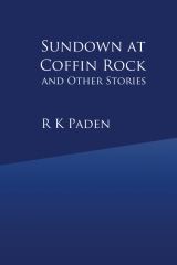 Sundown at Coffin Rock and Other Stories
