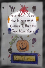 Self-Help 101 or: How to Select a Costume to Help You Deal With People