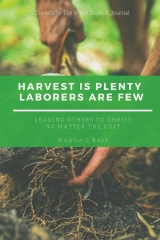Transcribe The Word: Harvest Is Plenty Laborers Are Few