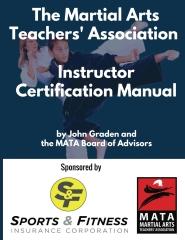 The Martial Arts Teachers' Association Certification Manual