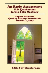 An Early Assessment: U.S. Quakerism in the 20th Century