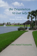 An Orientation to Our Life