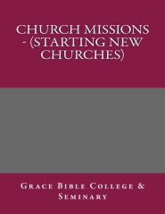 Church Missions - (Starting New Churches)