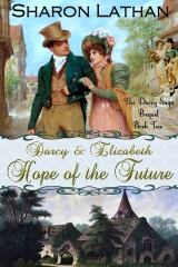 Darcy and Elizabeth: Hope of the Future