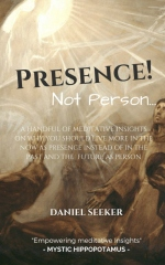 Presence! Not Person...