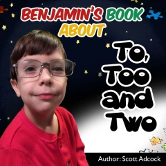 Benjamin's Book About To Two and Too