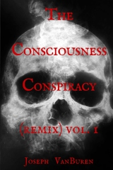 The Consciousness Conspiracy (Remix) vol. 1