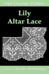 Lily Altar Lace Filet Crochet Pattern