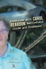 Interview with Carol Reardon, Battlefield Guide and Professor