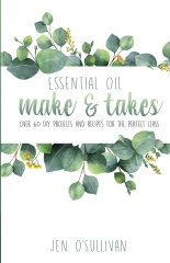 Essential Oil Make & Takes