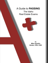 A Guide to Passing The Idaho Real Estate Exams