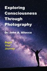 Exploring Consciousness Through Photography