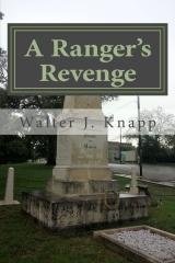 A Ranger's Revenge
