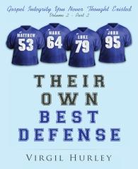 Their Own Best Defense, Volume 2, Part 2