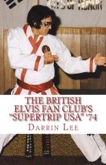 "The British Elvis Fan Club's ""SuperTrip USA"" '74"